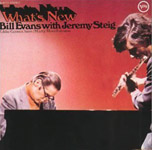 Bill Evans & Jeremy Steig : What's New