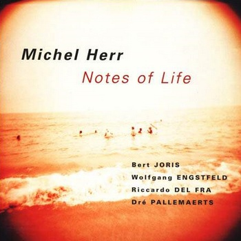 Michel Herr : Notes of Life