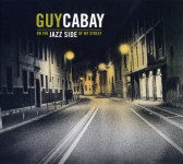 Guy Cabay : On The Jazz Side Of My Street