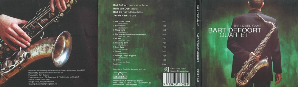 Bart Defoort Quartet : The Lizard Game