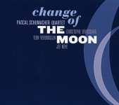 Pascal Schumacher Quartet : Change Of The Moon