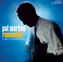 Pat Martino : Remember - A Tribute To Wes Montgomery