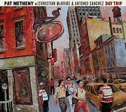 Pat Metheny : Day Trip