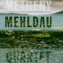 Metheny Mehldau Quartet