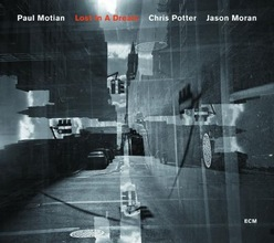Paul Motian : Lost In A Dream
