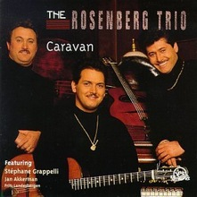 The Rosenberg Trio : Caravan