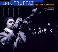 Erik Truffaz : Out Of A Dream