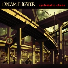 Dream Theater : Systematic Chaos (édition normale)