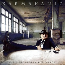 Karmakanic : Who's The Boss In The Factory